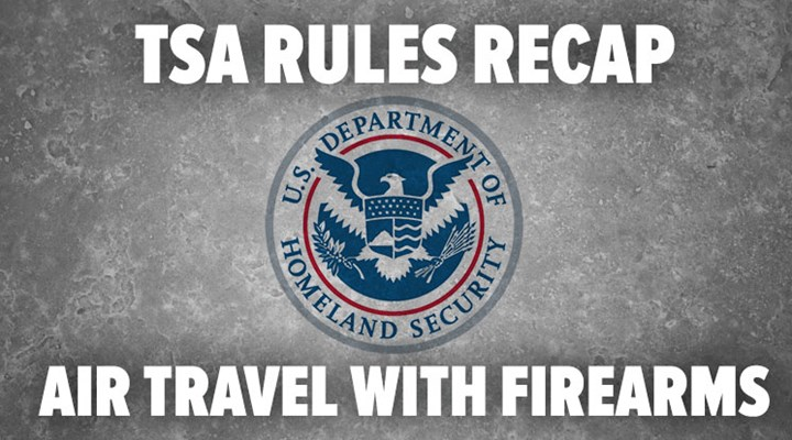 TSA Rules Recap: Air Travel with Firearms