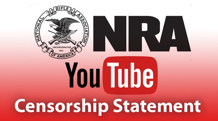 NRA Comments on YouTube Censorship